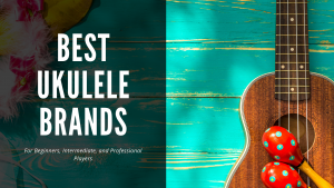 best ukulele brands header - photo of an ukulele on a blue wooden background