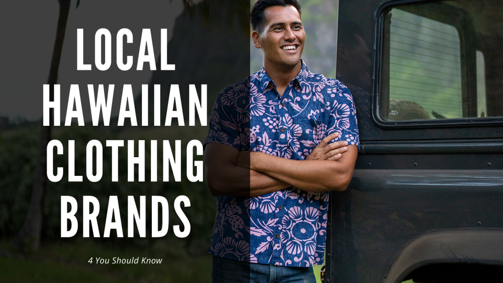 4 Local Hawaiian Clothing Brands You Should Know